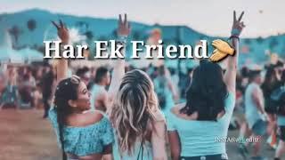 Har ek friend komina hota hea.. WhatsApp status video