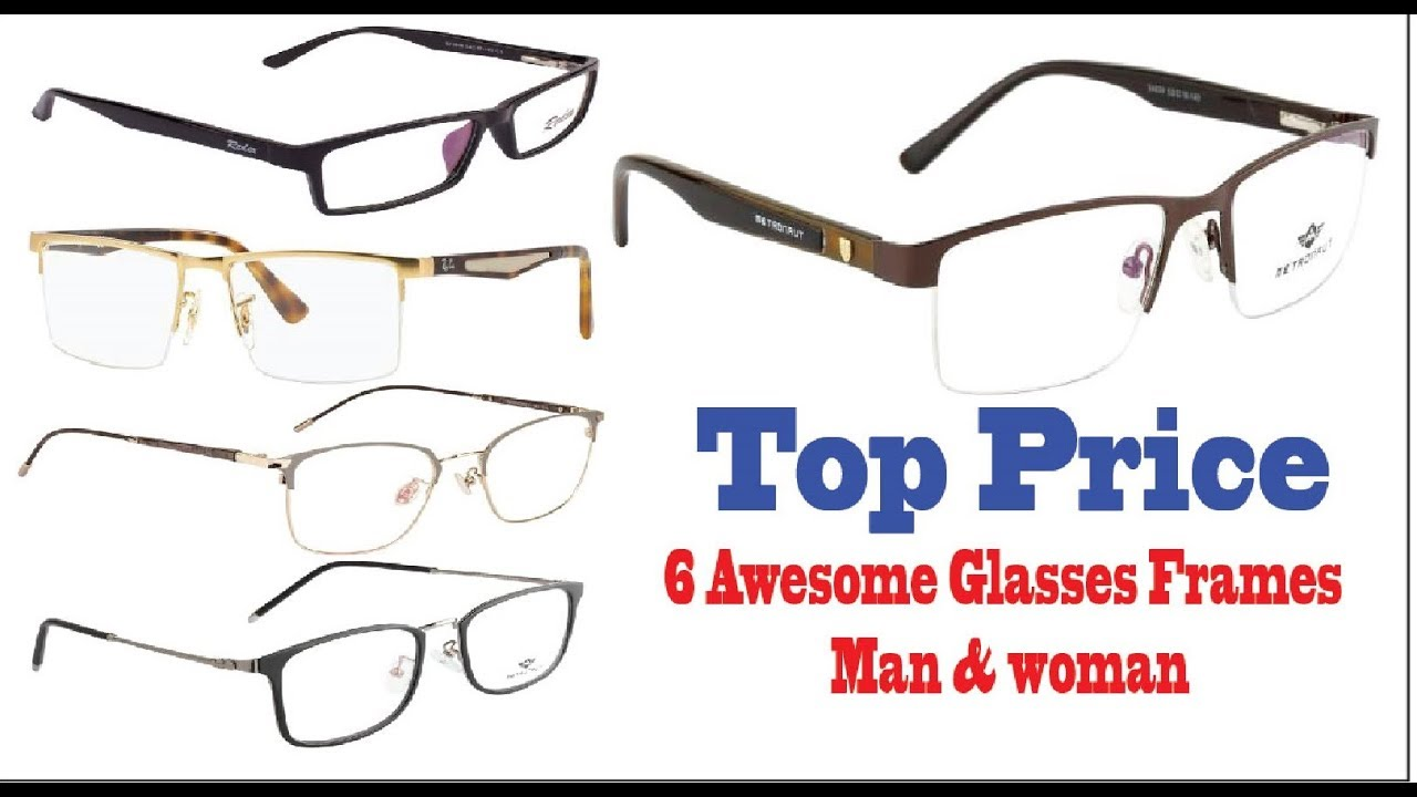 ec0f7841c31 Top Price 2018 Latest 6 Awesome Glasses Frames Man   woman - YouTube