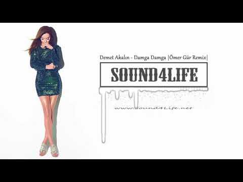 Demet Akalın - Damga Damga (Ömer Gür Remix) #Sound4Life