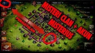 ASTAGA!!! Ada Misteri Clan + Akun MISTERIUS Terbaru!! (2017) Di Clash of Clans