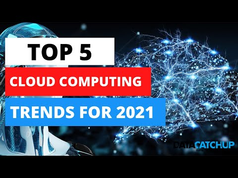 5 Cloud Computing Trends for 2021
