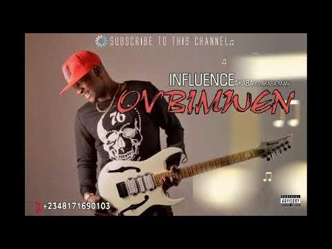 Ovbimwen By Influence Akaba
