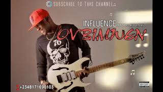 Ovbimwen By Influence Akaba