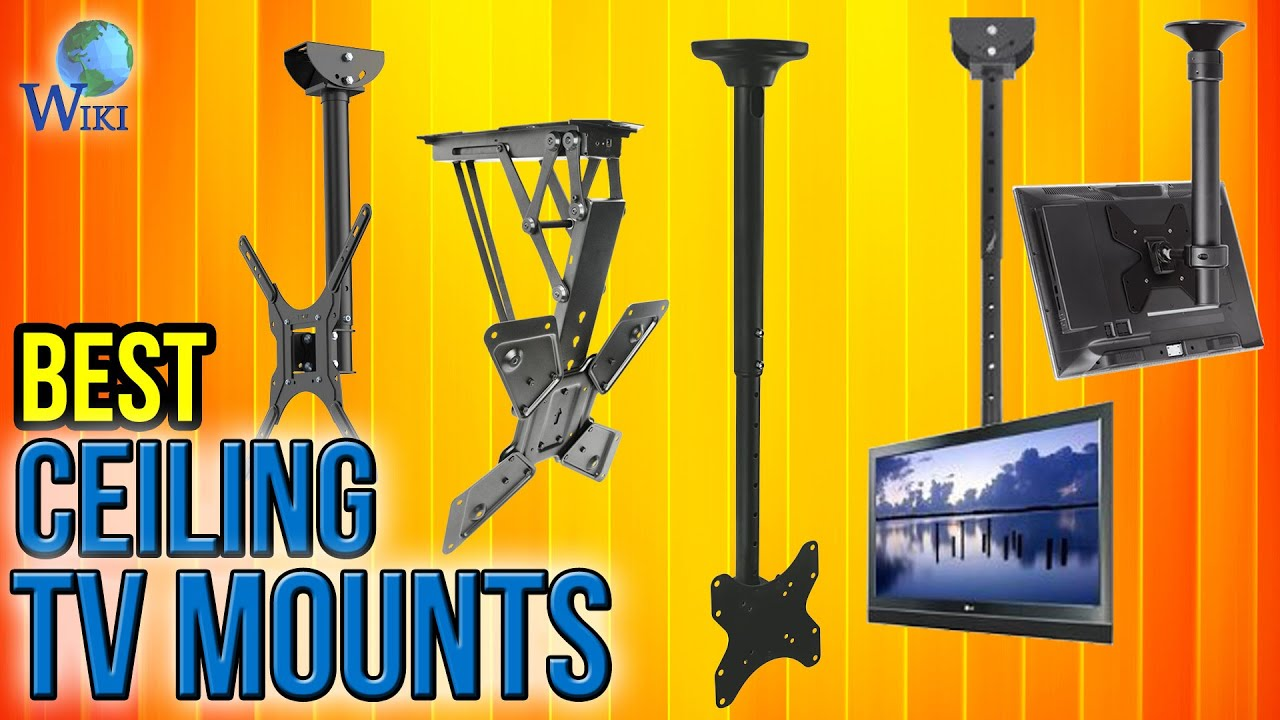10 Best Ceiling Tv Mounts 2017 Youtube