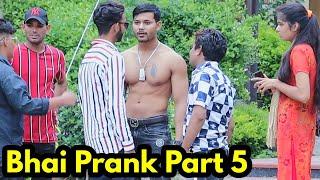 Bhai Prank Part 5 | Bhasad News | Pranks in India