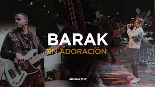 Barak - En Adoración (Música Cristiana 2021)