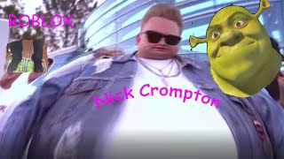 WE FOUND NICK CROMPTON| ROBLOX Funny Moments