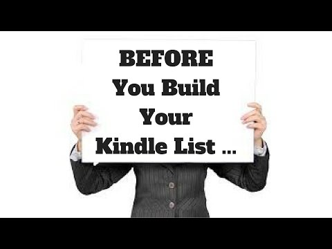 Kindle Publishing 2017 - BEFORE You Build Your Email List(s)!