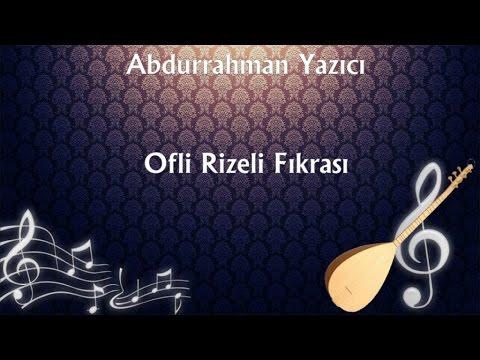 Abdurrahman Yazıcı - Ofli Rizeli Fıkrası