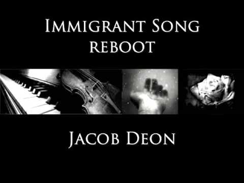 Immigrant Song (Reboot Version)