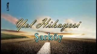 Trakyam Yol Hikayesi / Şarköy