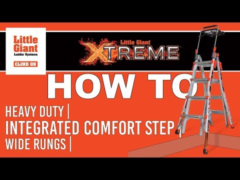 Little Giant Xtreme™ Ladder How-To