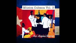 06 Pío Leyva - Lágrimas Negras - Música Cubana, Vol. III Los Mejores Autores