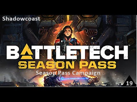 Speed Mission! Battletech Iron Man Season Pass Campaign [Episode 19] |