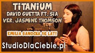 Titanium - David Guetta ft. Sia (cover by Emilia Sanocka)