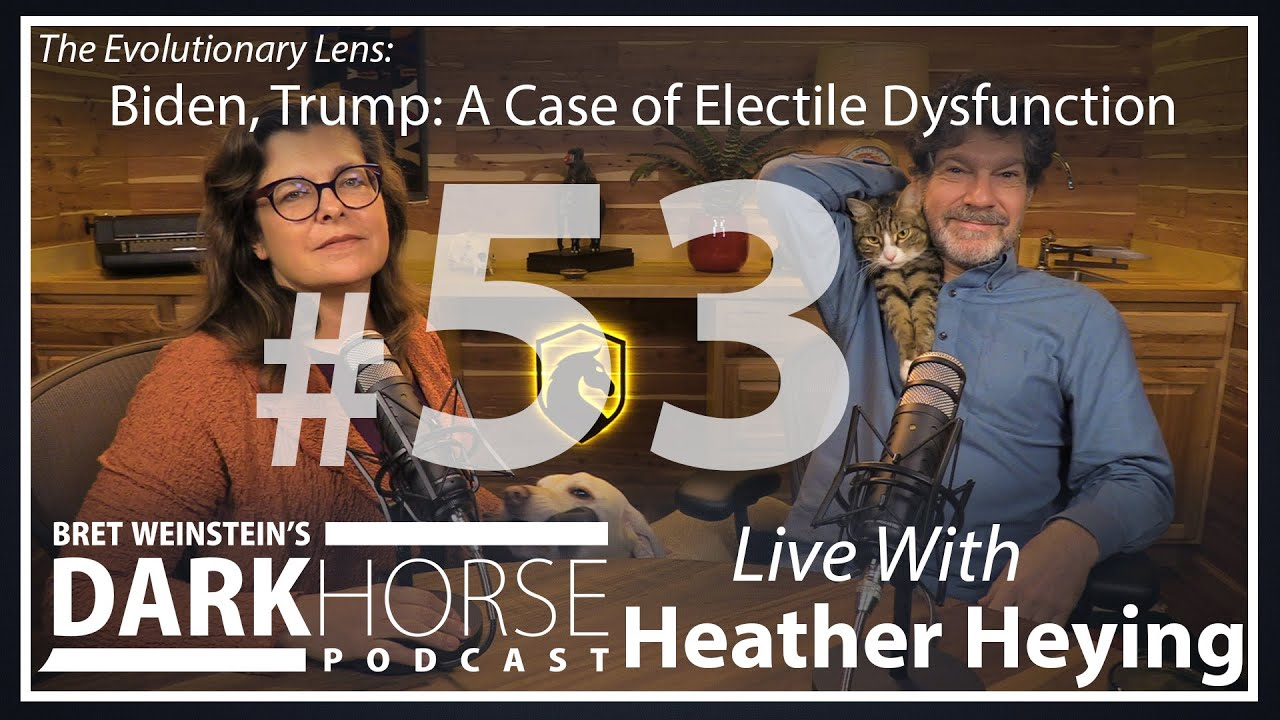 Bret and Heather 53rd DarkHorse Podcast Livestream: Biden, Trump: A Case of Electile Dysfunction