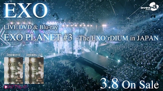 EXO / LIVE DVD&Blu-ray「EXO PLANET #3 – The EXO'rDIUM in JAPAN」SPOT動画(15sec)