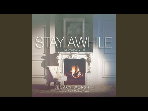 Stay Awhile (Live)