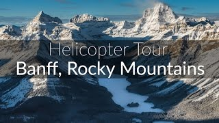 The Best Helicopter Tour Ever - The Rocky Mountains