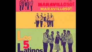 Los 5 Latinos - LP Maravilloso! Maravilloso!  (1958) Disco completo.
