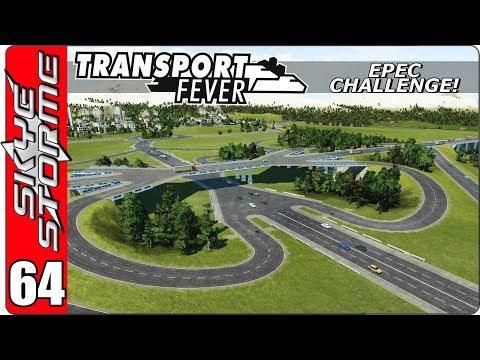 Transport Fever EPEC Challenge Ep 64 - CLOVERLEAF INTERCHANGE with Traffic Filter Mod