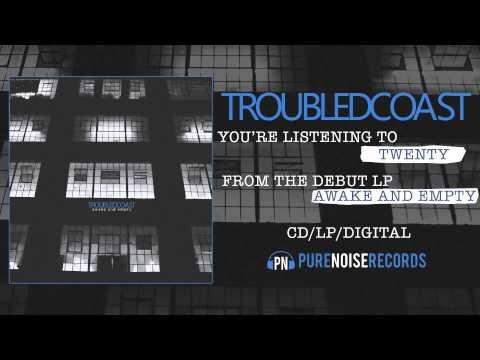 Клип Troubled Coast - Twenty