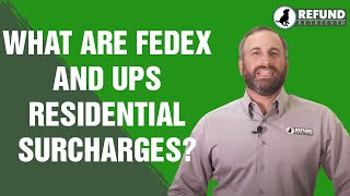 What Are FedEx and UPS Residential Surcharges?