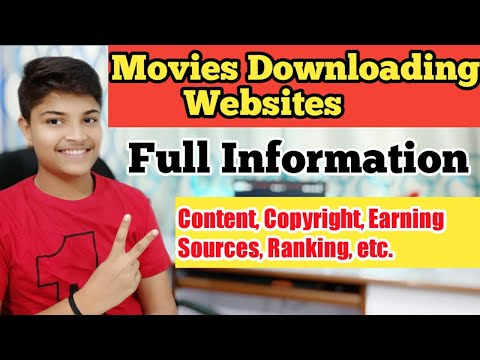 Movies Downloading Website Full Information   Content, Earning Sources, Copyright, Hosting, Etc.
