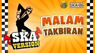 SKA 86 - MALAM TAKBIRAN