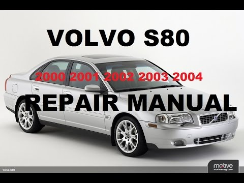 volvo s80 2000 2001 2002 2003 2004 repair manual youtube rh youtube com Volvo S80 Volvo C70