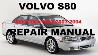 volvo s80 2000 2001 2002 2003 2004 repair manual - youtube  youtube