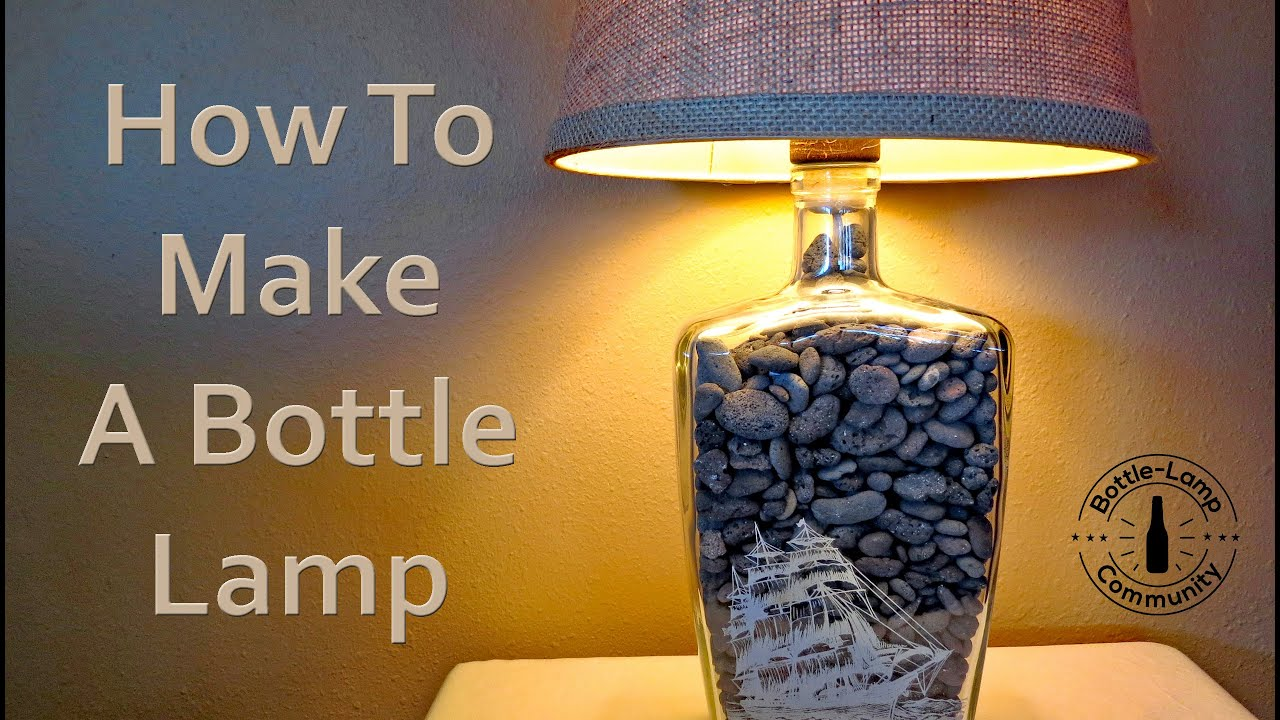 Glass Jar Lamp Shade How To Make A Bottle Lamp Diy Youtube