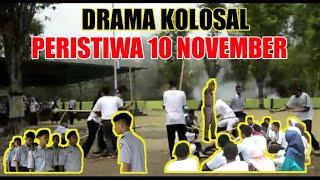 PERISTIWA 10 NOVEMBER (SOSIO DRAMA)