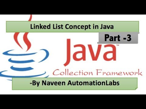 LinkedList In Java Collections Framework Tutorial Part 3