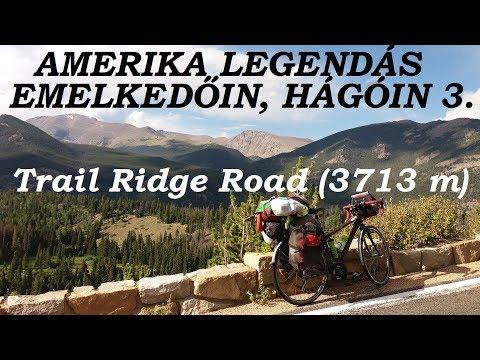 Bringatúra Amerika legendás emelkedőin 3. rész: Trail Ridge Road (3713 m) - FullHD