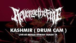 REVENGE THE FATE - KASHMIR ( DRUM CAM ) LIVE AT BEKASI BAWAH TANAH 14