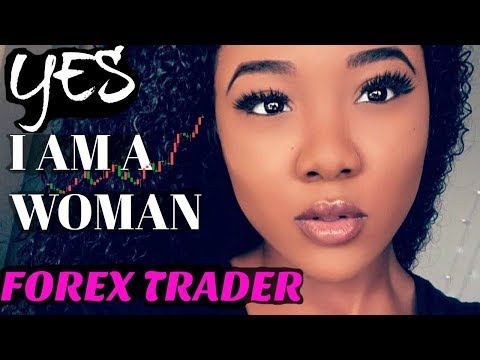 YES I AM A WOMAN FOREX TRADER| MY FIRST YEAR EXPERIENCE (PAR