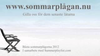 Sommarplåga 2012 - Sommarplågan 2012