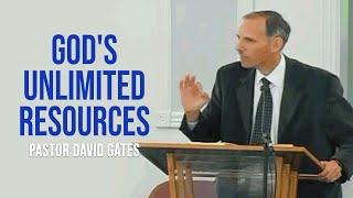 Sermon: God's Unlimited Resources - David Gates