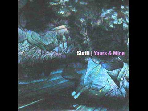 Steffi - You Own My Mind