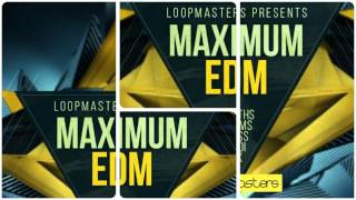 Maximum EDM - EDM Samples Loops - By Loopmasters