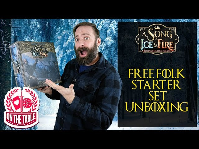 Free Folk Starter Set Unboxing for A Song of Ice and Fire the Miniatures Game