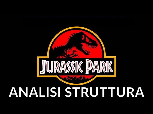 Jurassic Park - Analisi struttura film #2 [STORY DOCTOR]