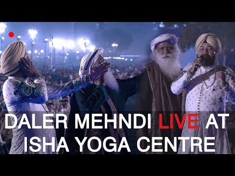 Daler Mehndi Performing live in MahaShivRatri 2018 | Isha Yoga Center | Sadhguru