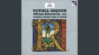 De Victoria: Requiem Officium Defunctorem - Tractus: Absolve, Domine