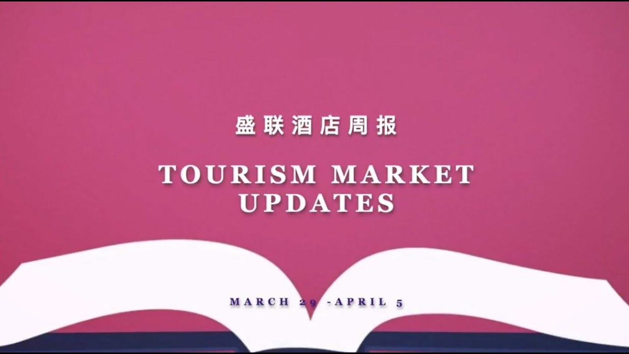 AH Tourism Market Update - March 29 to April 5