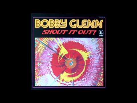Bobby Glenn / Sounds Like A Love Song  「HQ Audio」