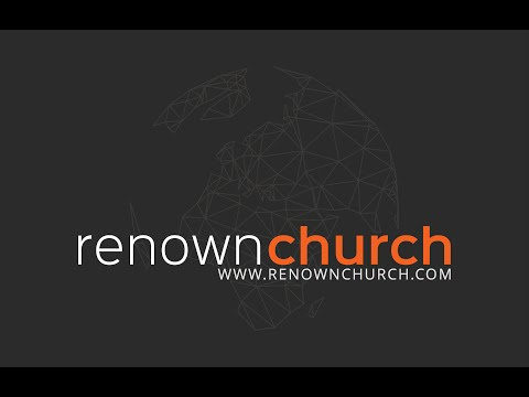 Renown Church Live