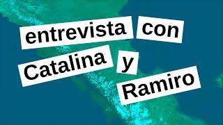 desde Argentina - entrevista con Catalina y Ramiro