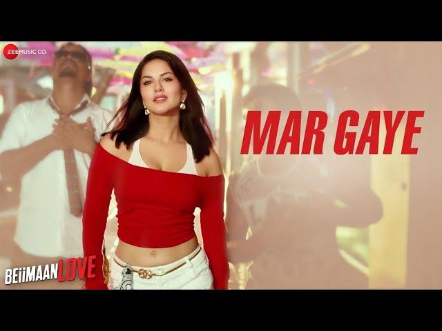 Mar Gaye - Raftaar   Sunny Leone   Manj Musik , Nindy Kaur   Beiimaan Love